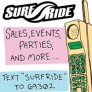 If you like Texting, and you like Surf Ride, then this is for YOU