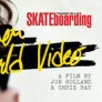 Transworld Skateboarding - Not Another Skate Movie