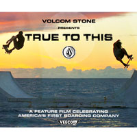 Volcom Stone True To This